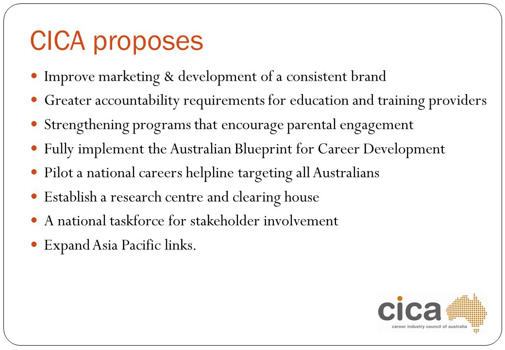 CICA proposes Improve marketing & development of a consistent brand