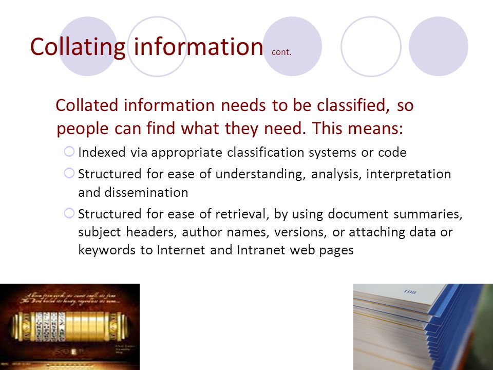 Collating information cont.