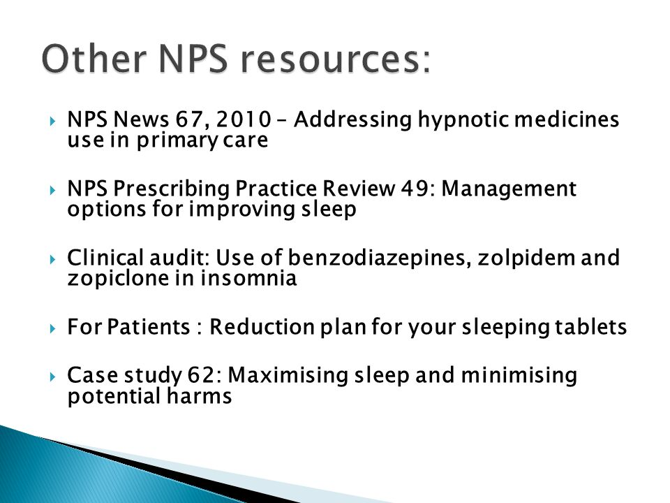 Other NPS resources: NPS News 67, 2010 – Addressing hypnotic medicines use in primary care.