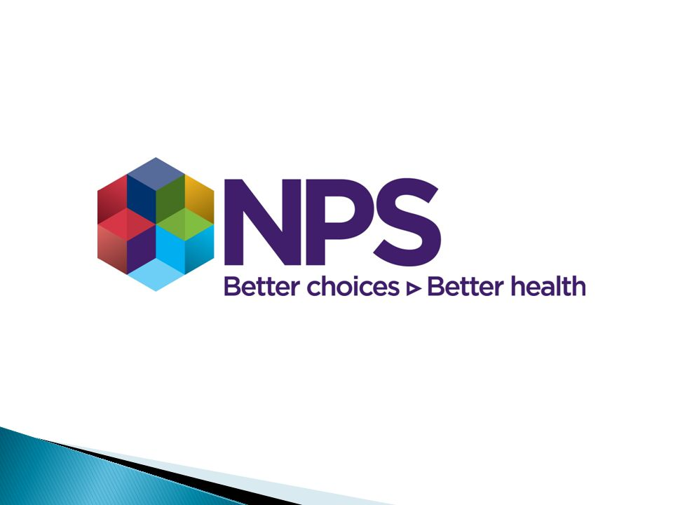 Established in 1998, NPS enables people to make better decisions about medicines and medical tests, leading to better health and economic outcomes.