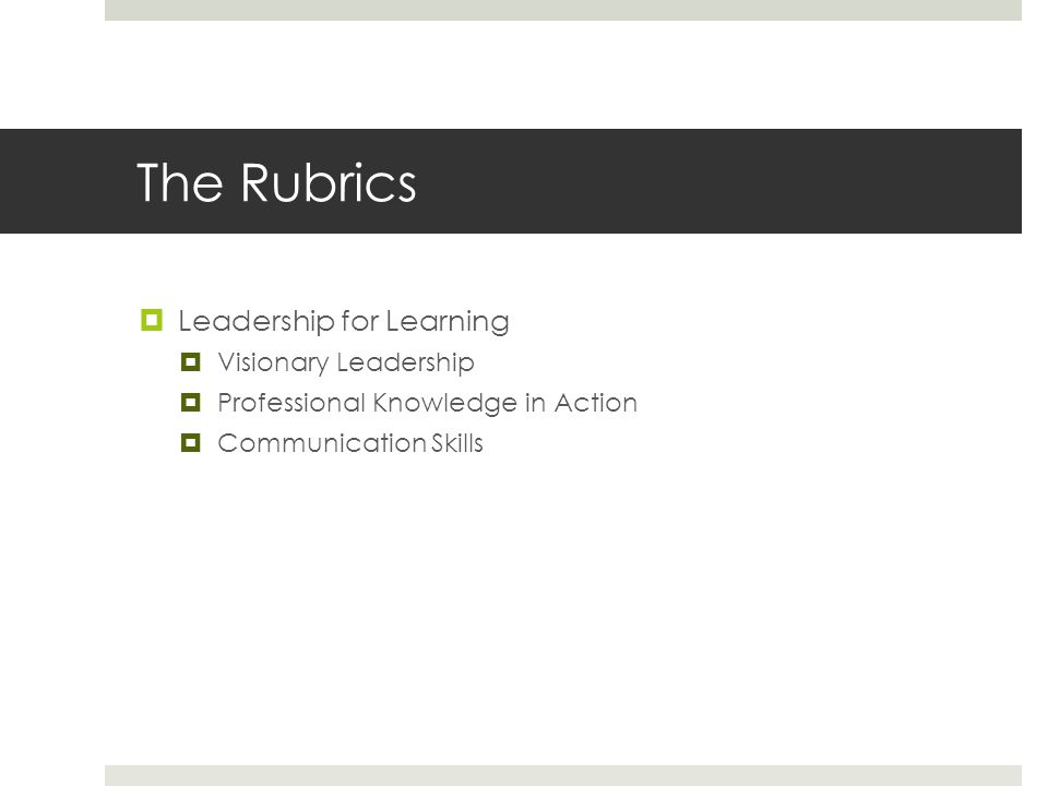 The Rubrics Leadership for Learning Visionary Leadership