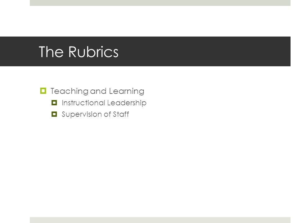 The Rubrics Teaching and Learning Instructional Leadership