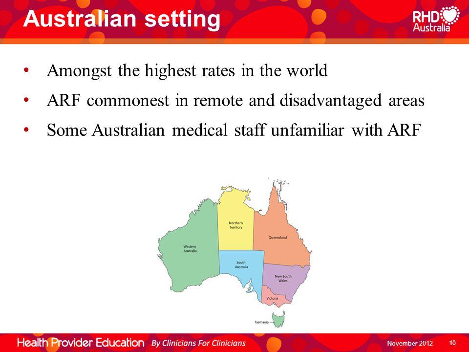 Australian setting Amongst the highest rates in the world