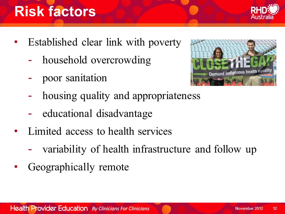 Risk factors Established clear link with poverty