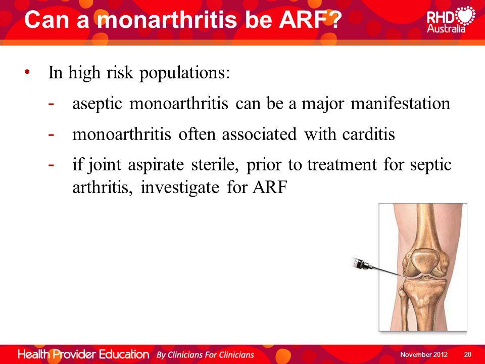 Can a monarthritis be ARF