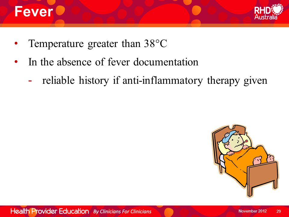 Fever Temperature greater than 38C