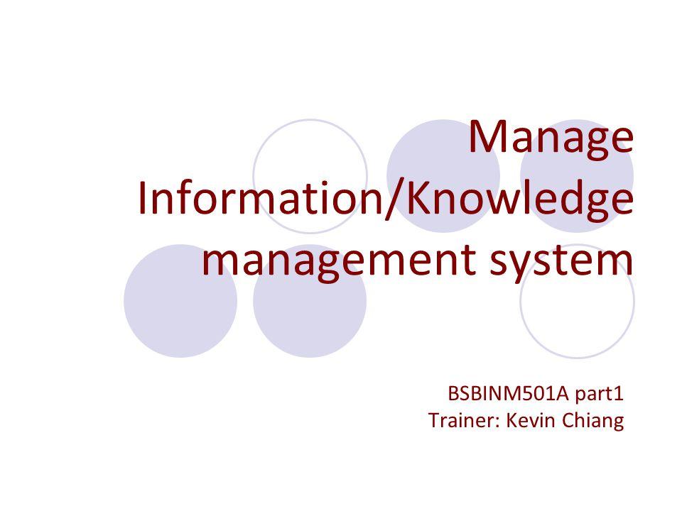 Manage Information/Knowledge management system