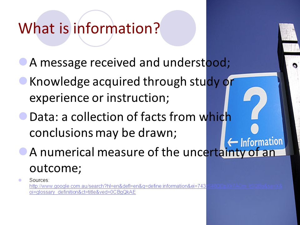 What is information A message received and understood;