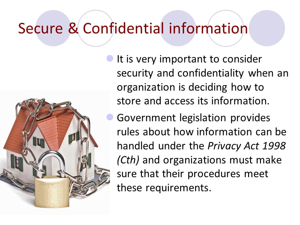 Secure & Confidential information