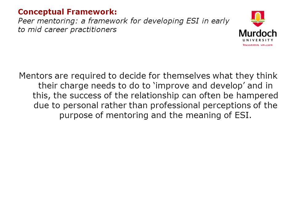 Conceptual Framework: Peer mentoring: a framework for developing ESI in early to mid career practitioners
