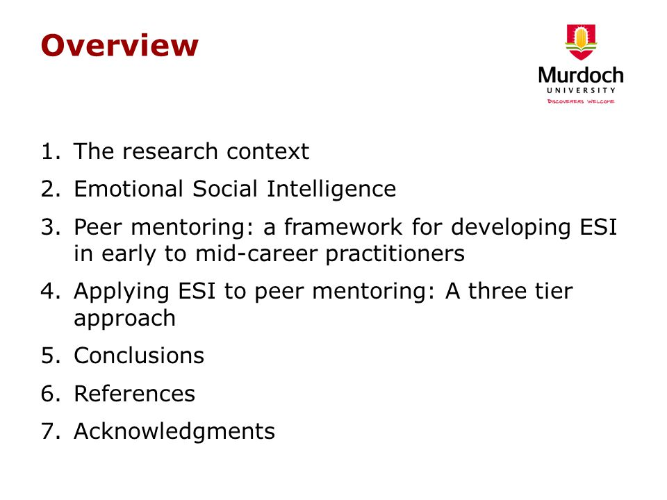 Overview The research context Emotional Social Intelligence