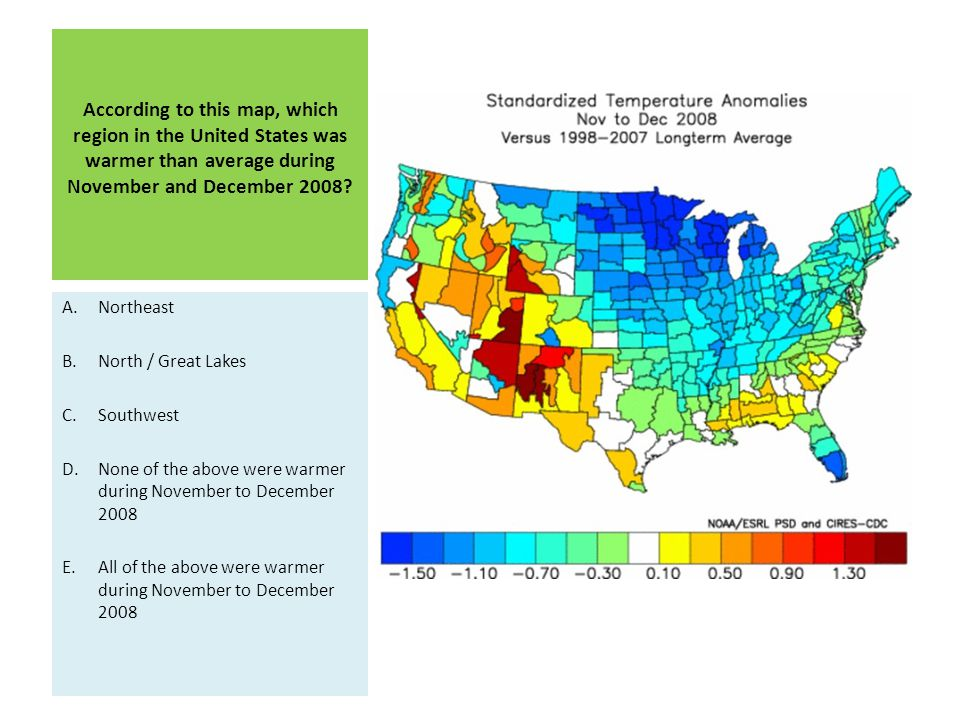 According to this map, which region in the United States was warmer than average during November and December 2008