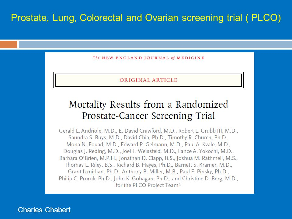 Prostate, Lung, Colorectal and Ovarian screening trial ( PLCO)