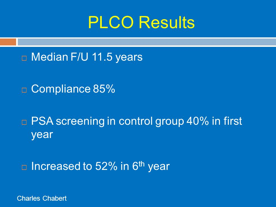 PLCO Results Median F/U 11.5 years Compliance 85%