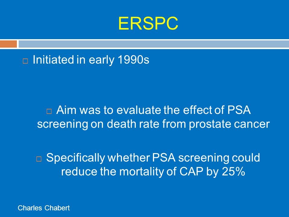 ERSPC Initiated in early 1990s