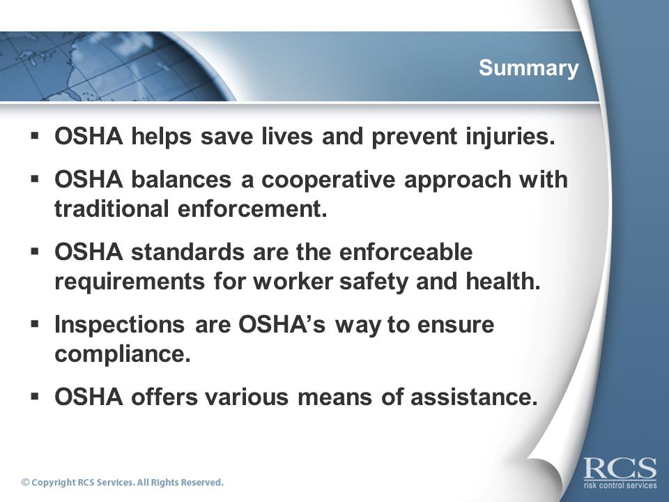OSHA helps save lives and prevent injuries.