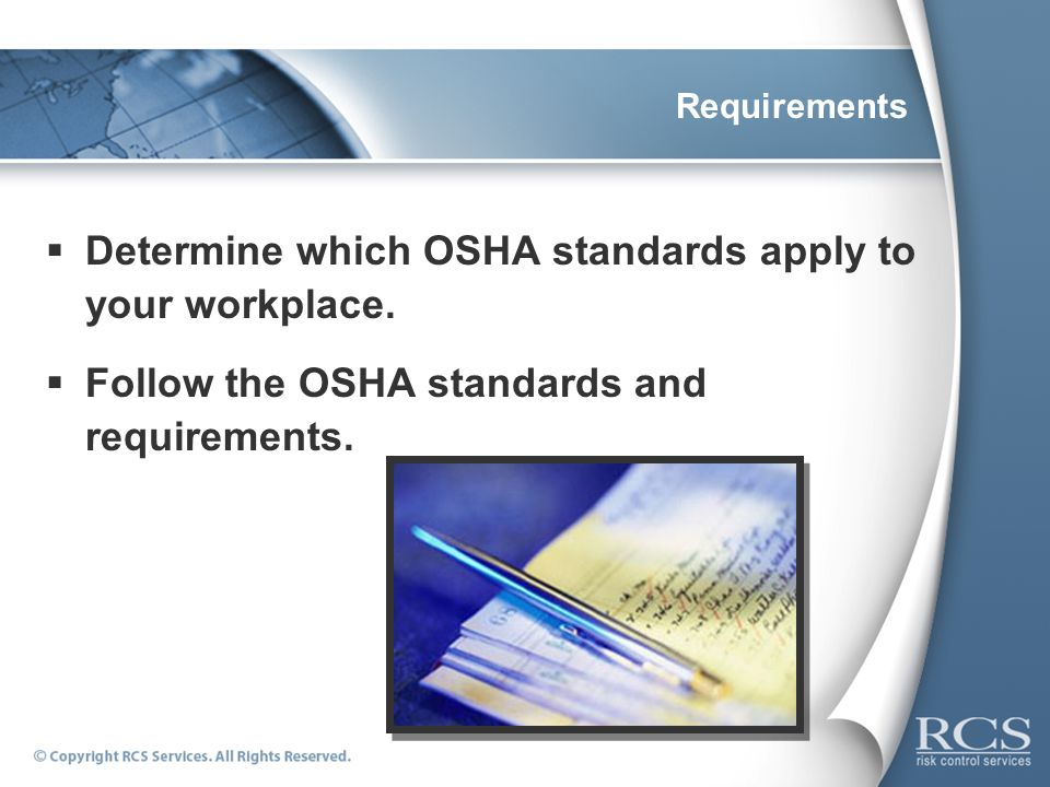 Determine which OSHA standards apply to your workplace.