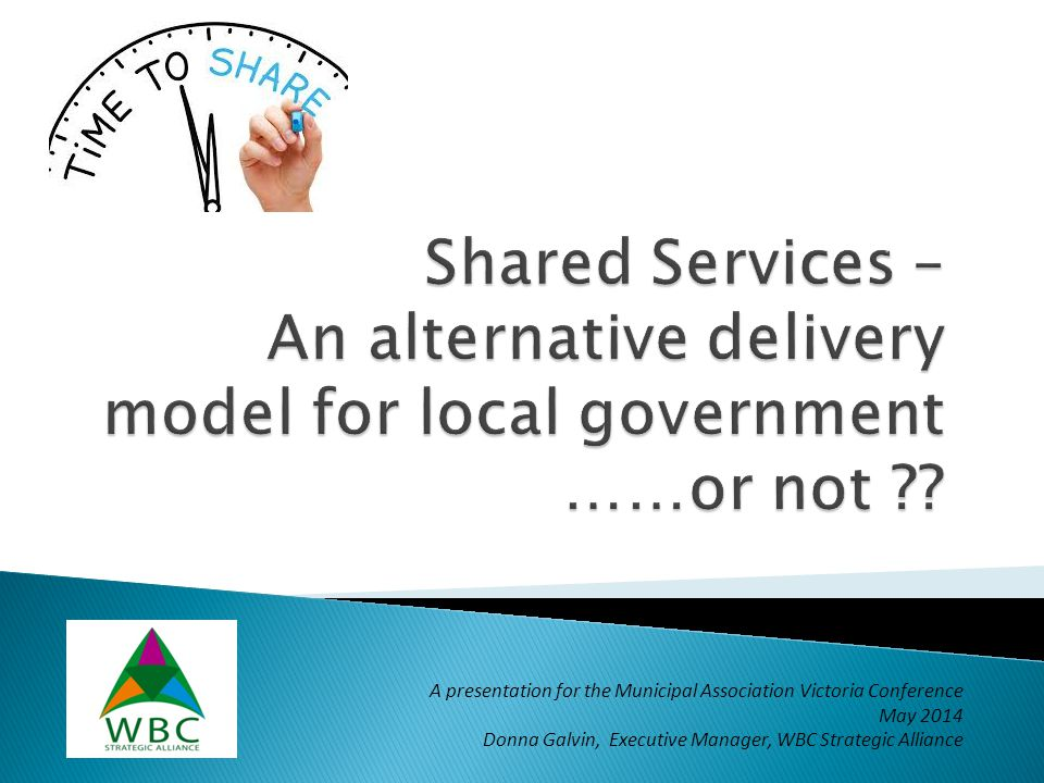 Shared Services – An alternative delivery model for local government ……or not