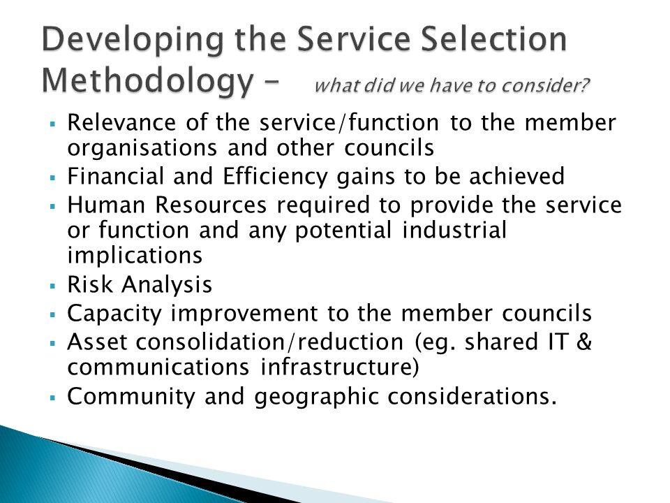 Developing the Service Selection Methodology – what did we have to consider