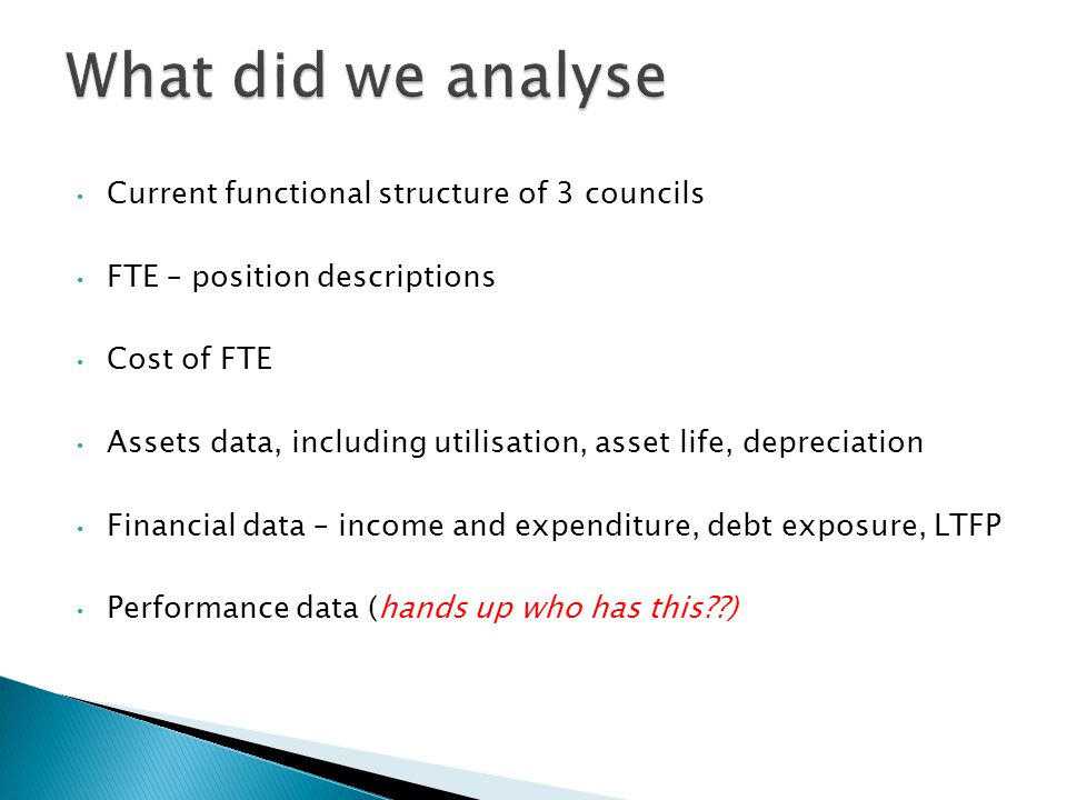 What did we analyse Current functional structure of 3 councils