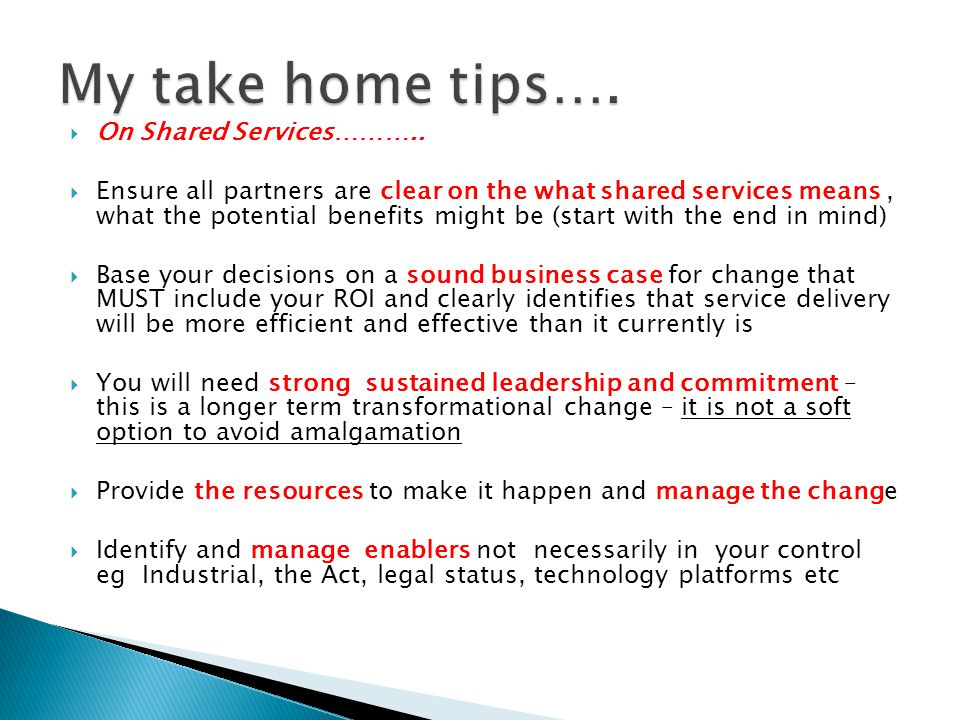My take home tips…. On Shared Services………..