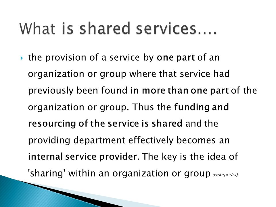 What is shared services….