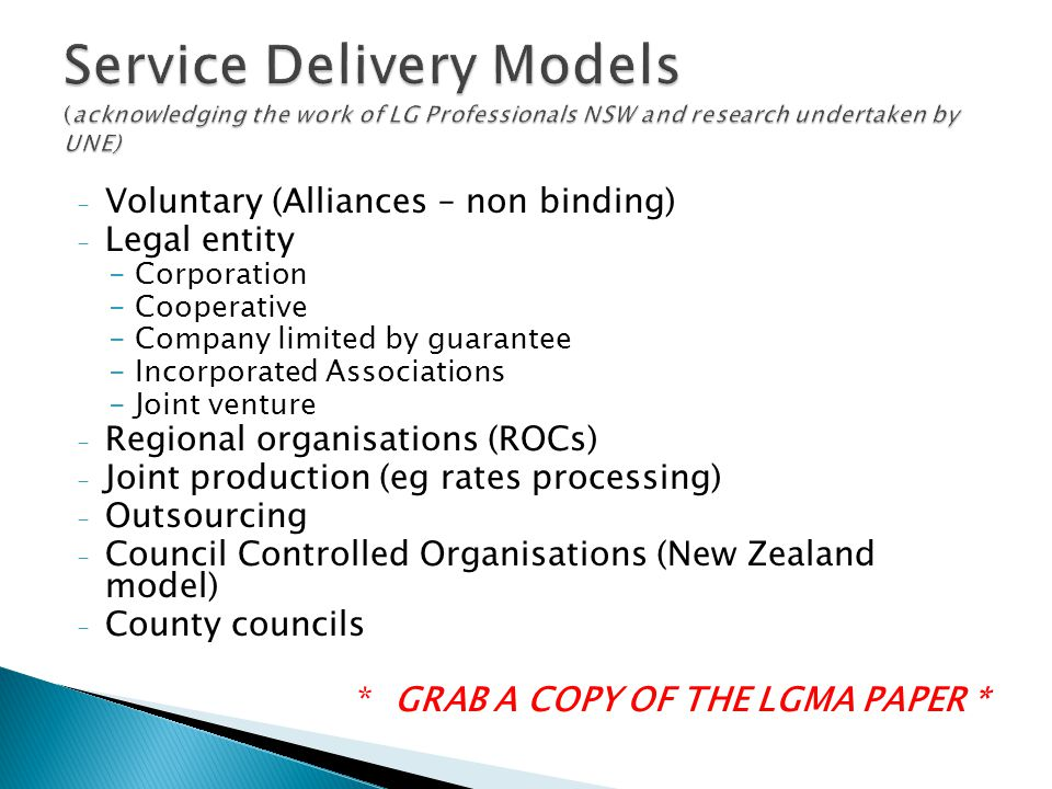 Service Delivery Models (acknowledging the work of LG Professionals NSW and research undertaken by UNE)