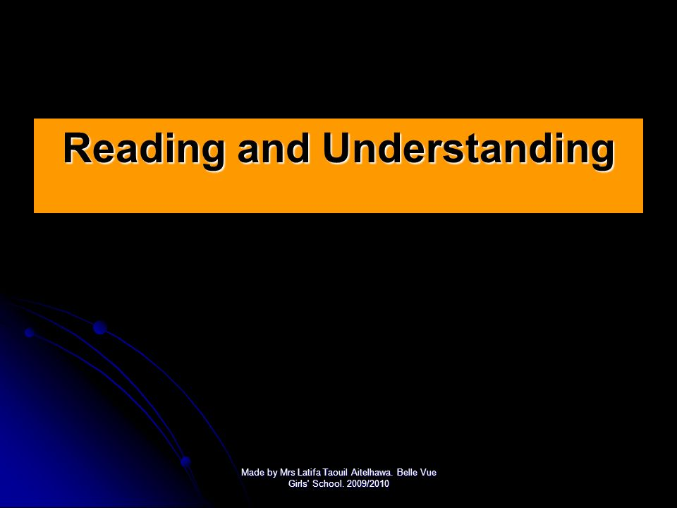 Reading and Understanding