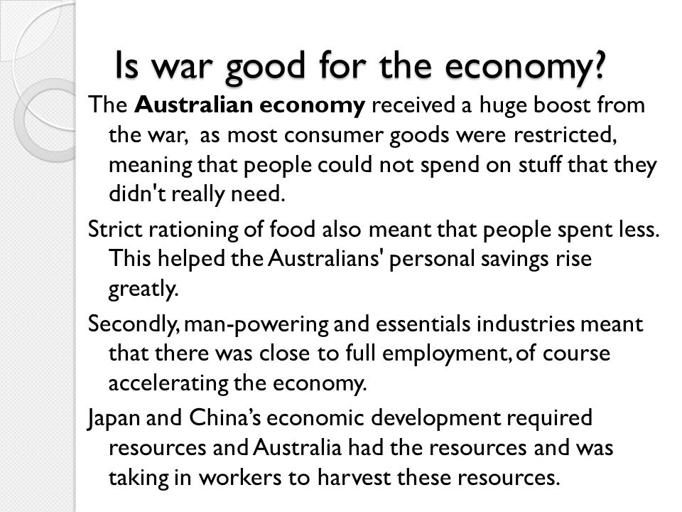 Is war good for the economy