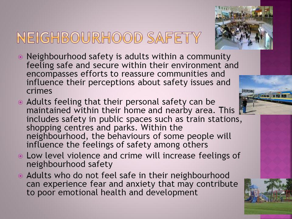 Neighbourhood safety
