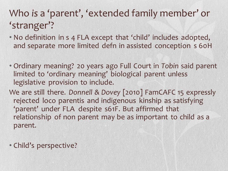 Who is a 'parent', 'extended family member' or 'stranger'