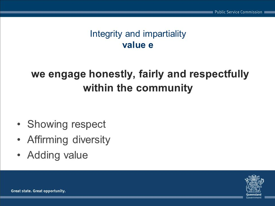 Showing respect Affirming diversity Adding value