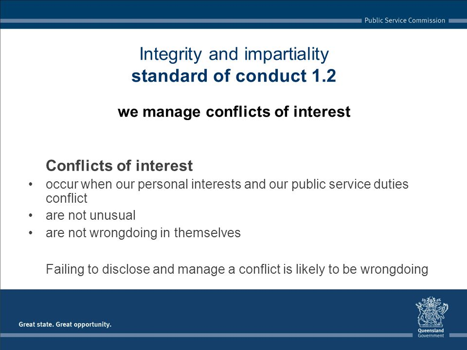 Failing to disclose and manage a conflict is likely to be wrongdoing