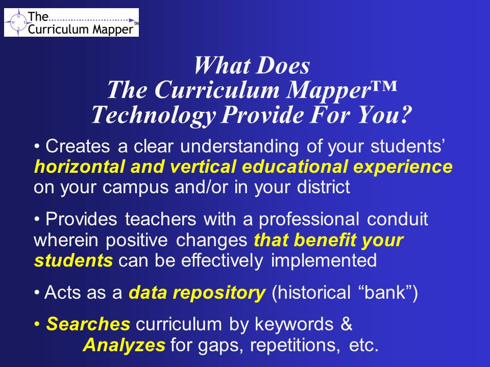 What Does The Curriculum Mapper™ Technology Provide For You