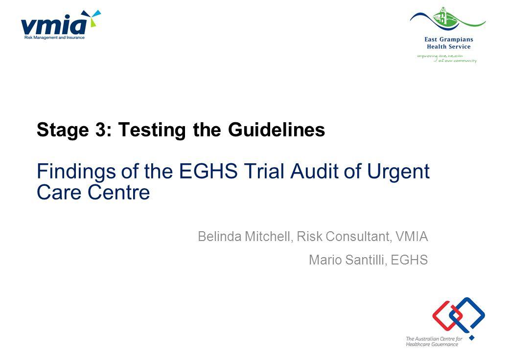 Belinda Mitchell, Risk Consultant, VMIA Mario Santilli, EGHS