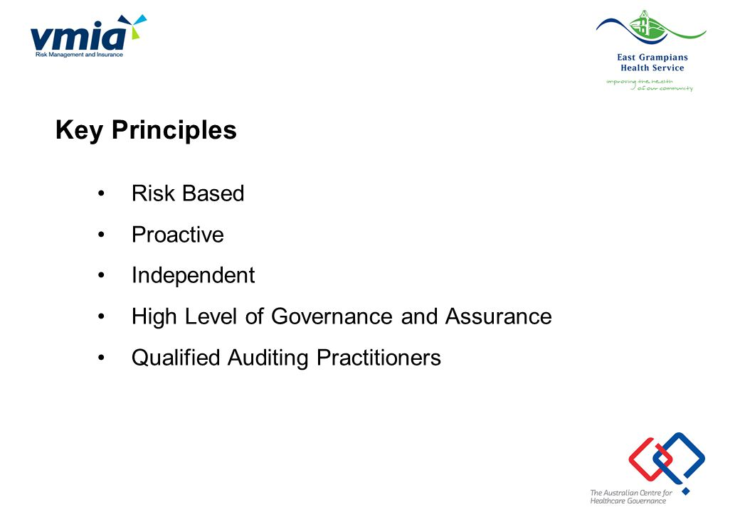 Key Principles Risk Based Proactive Independent
