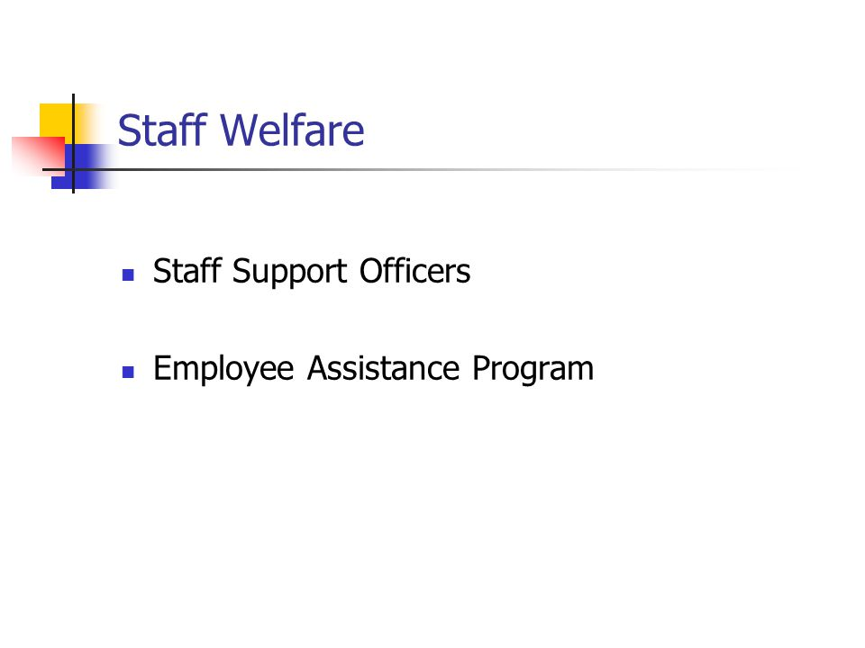 Staff Welfare Staff Support Officers Employee Assistance Program