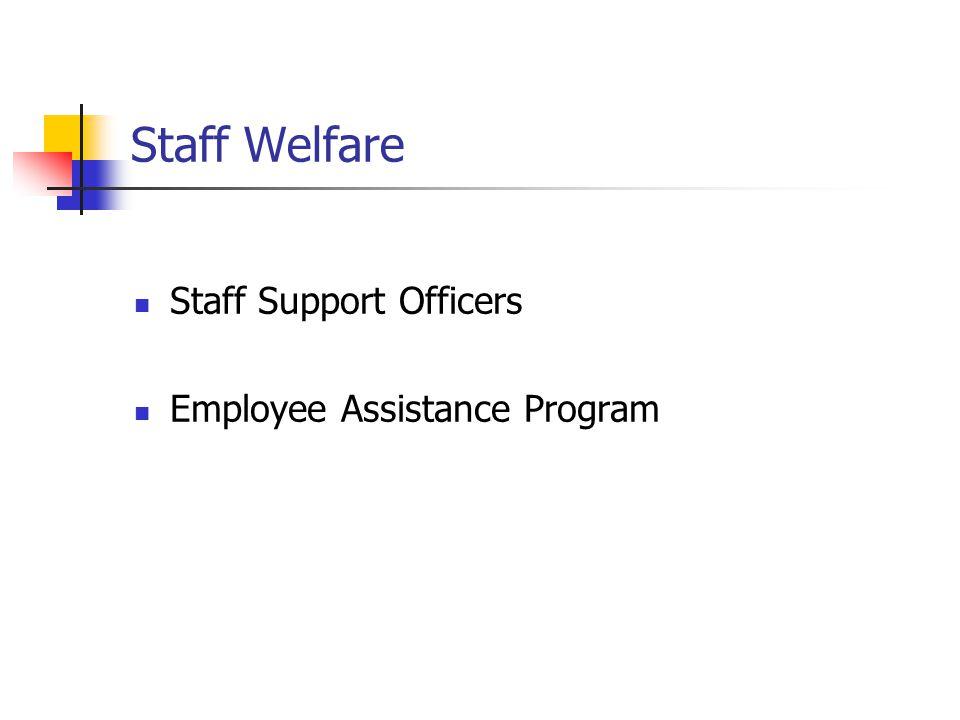 Staff Welfare Staff Support Officers Employee Assistance Program