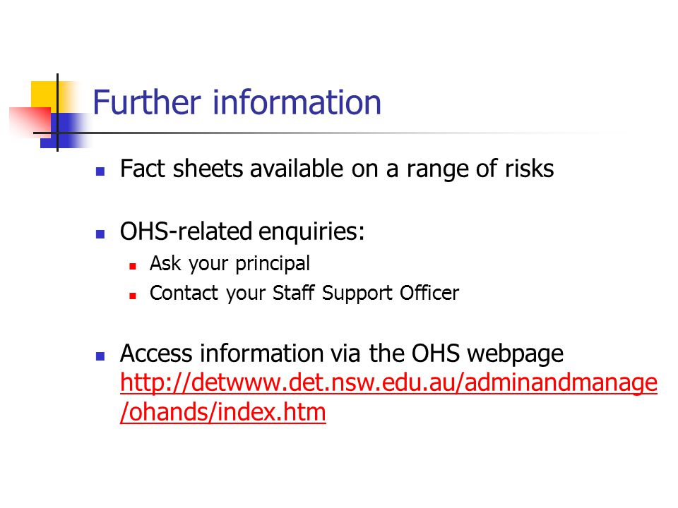 Further information Fact sheets available on a range of risks