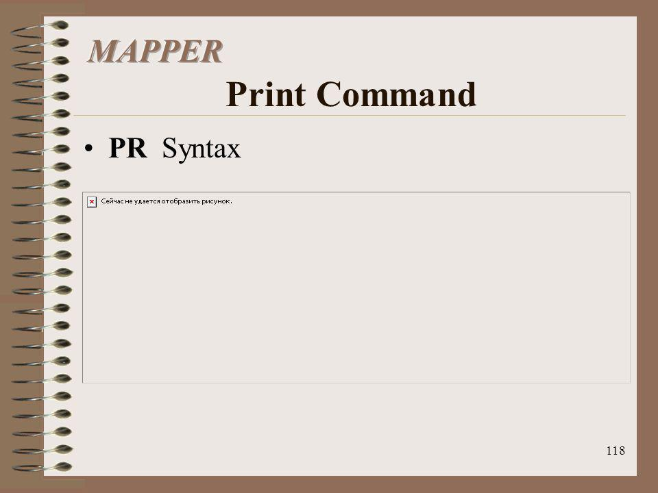 MAPPER Print Command PR Syntax