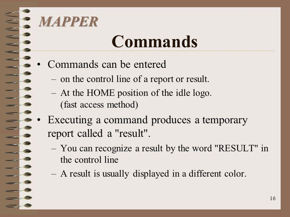 MAPPER Commands Commands can be entered
