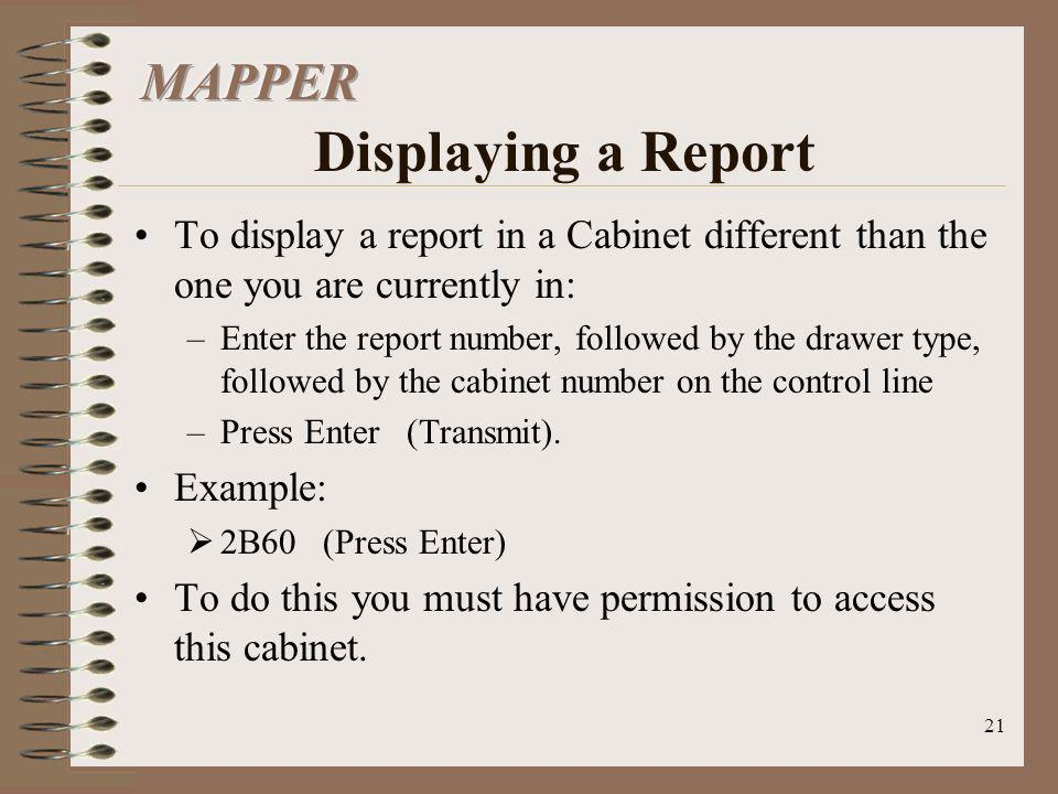 MAPPER Displaying a Report