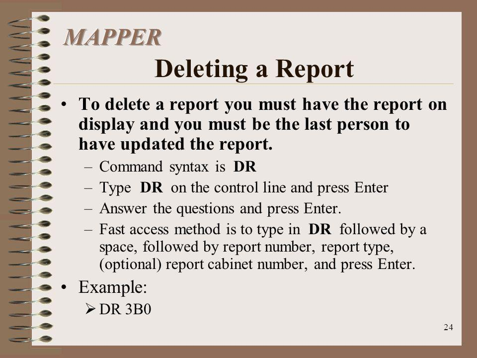 MAPPER Deleting a Report
