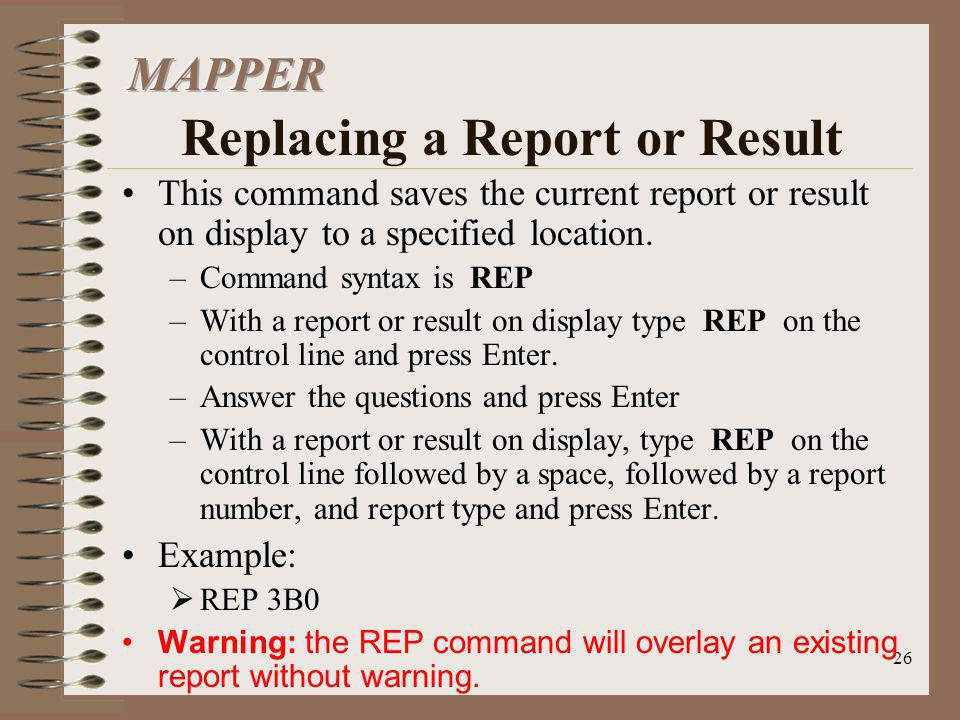 MAPPER Replacing a Report or Result