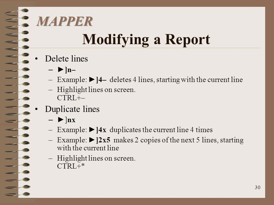 MAPPER Modifying a Report