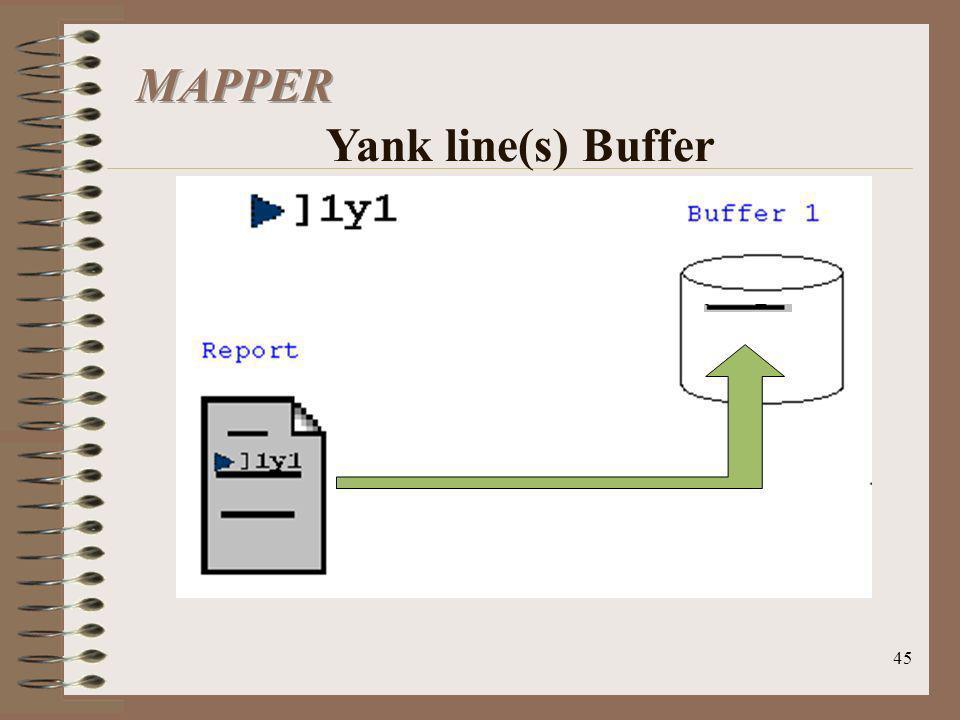 MAPPER Yank line(s) Buffer