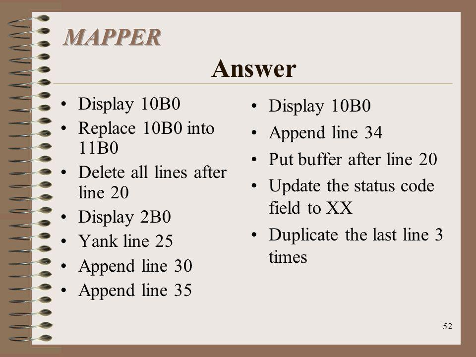MAPPER Answer Display 10B0 Replace 10B0 into 11B0