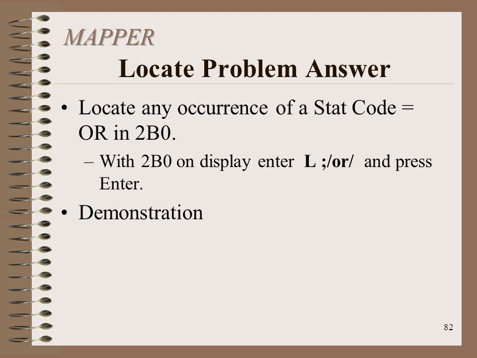 MAPPER Locate Problem Answer