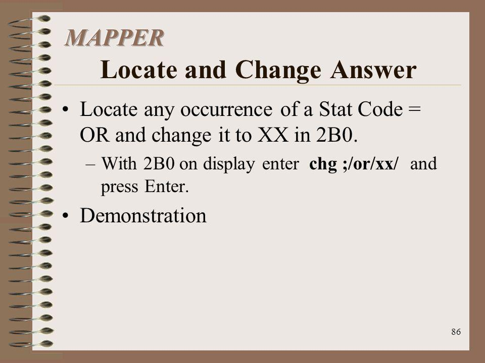 MAPPER Locate and Change Answer