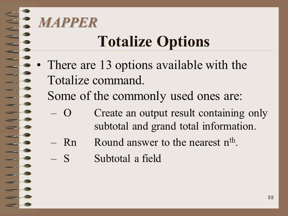 MAPPER Totalize Options
